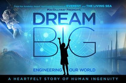 Picture of Dream Big 3D (Requires Museum Admission)