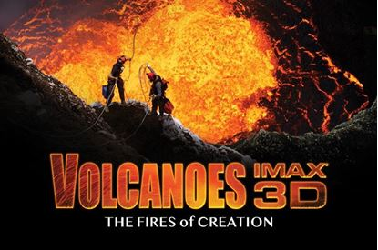 Picture of Volcanoes: The Fires of Creation 3D (Requires Museum Admission)