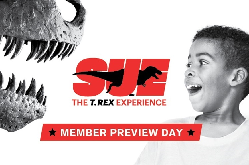 Picture of Member Preview Day: SUE: The T. rex Experience